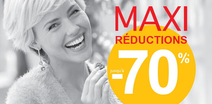 MAXI REDUCTIONS